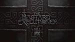 bastard executioner