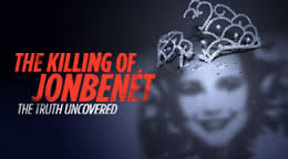 the-killing-of-jonbenet-the-truth-uncovered
