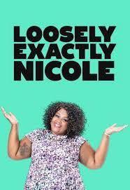 loosely-exactly-nicole